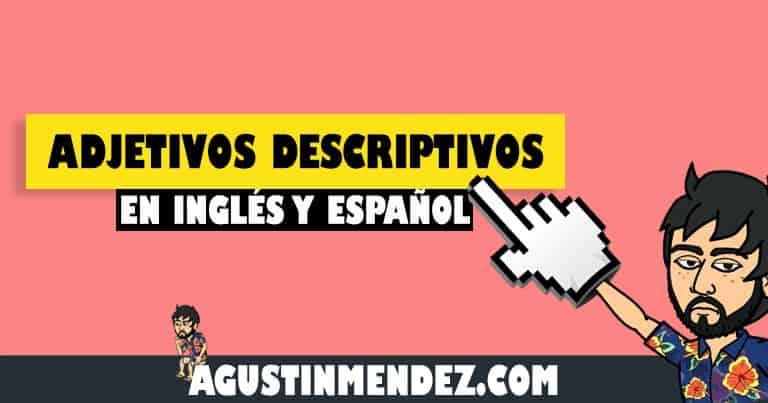 adjetivos descriptivos en ingles y español