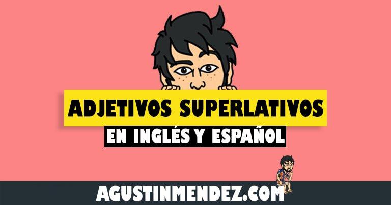 que son los adjetivos superlativos en ingles