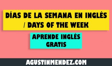 Días de la semana en inglés / Days of the week
