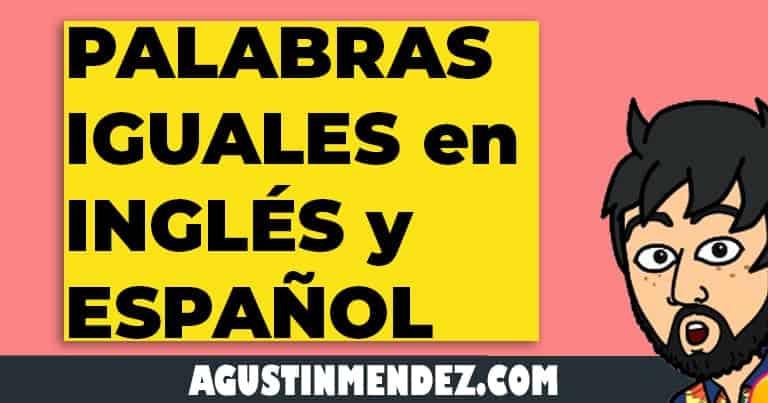 palabras que se escriben igual en ingles y español