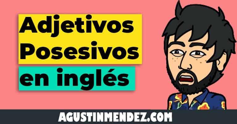 adjetivos posesivos en ingles y español