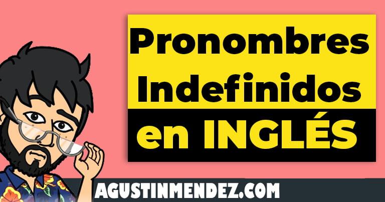 pronombres indefinidos en ingles y español