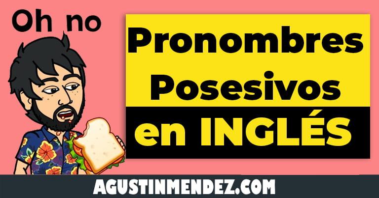 pronombres posesivos en ingles y español
