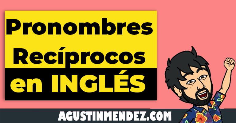 pronombres reciprocos en ingles y español