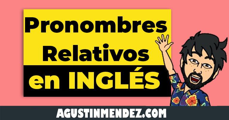 pronombres relativos en ingles y español