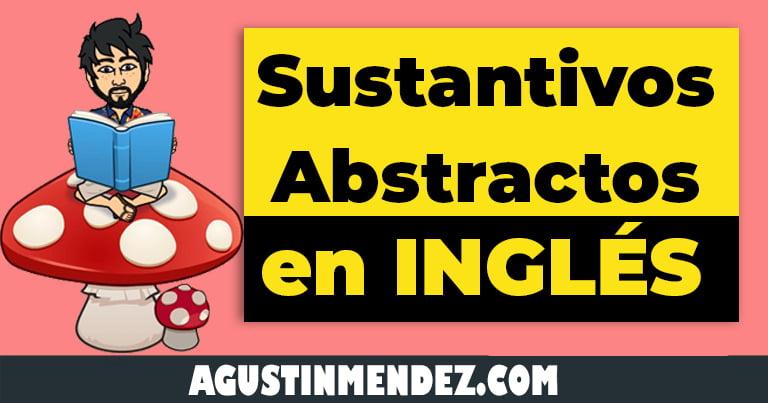 sustantivos abstractos en ingles y español para niños