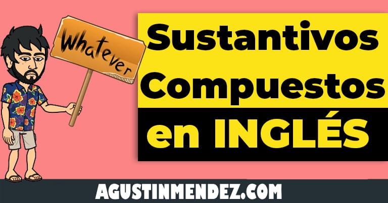 sustantivos compuestos en ingles y español